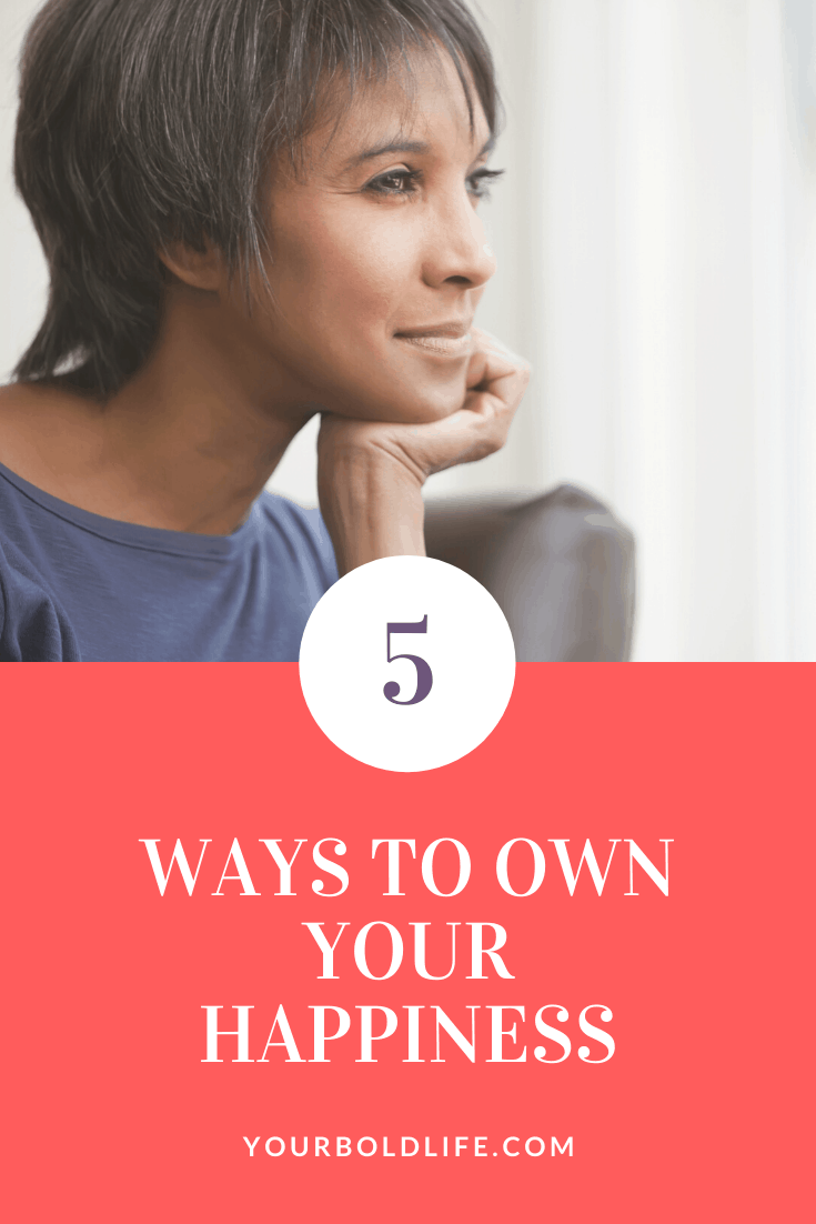 5 ways to own happiness midlife women