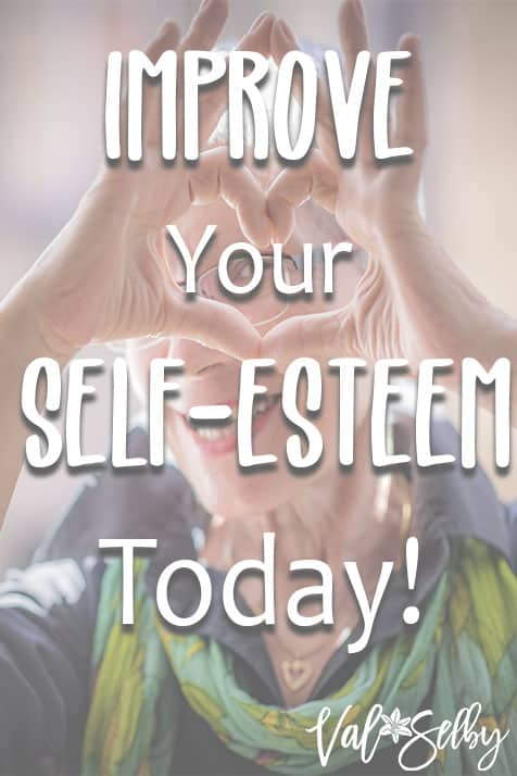 Improve Your Self-Esteem Today