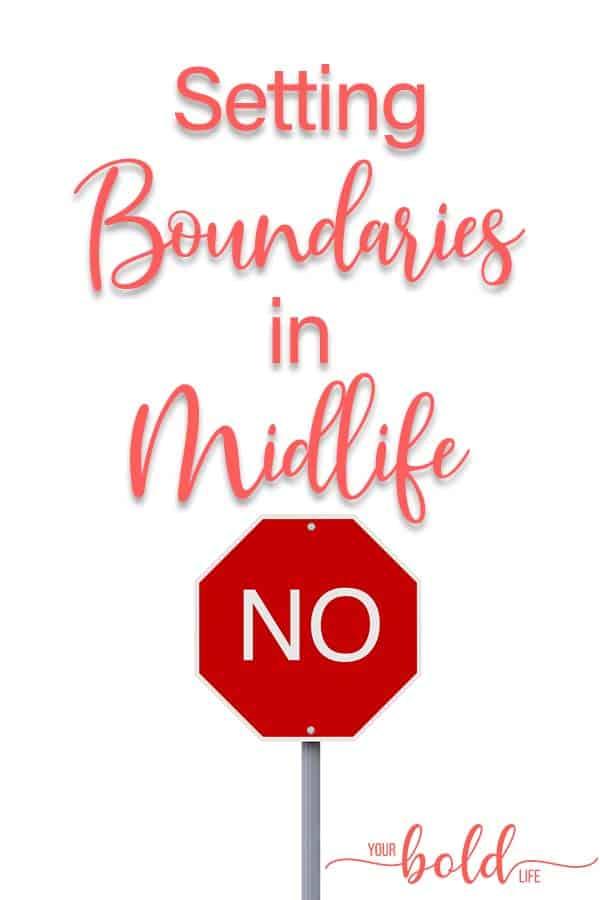 setting boundaries midlife podcast