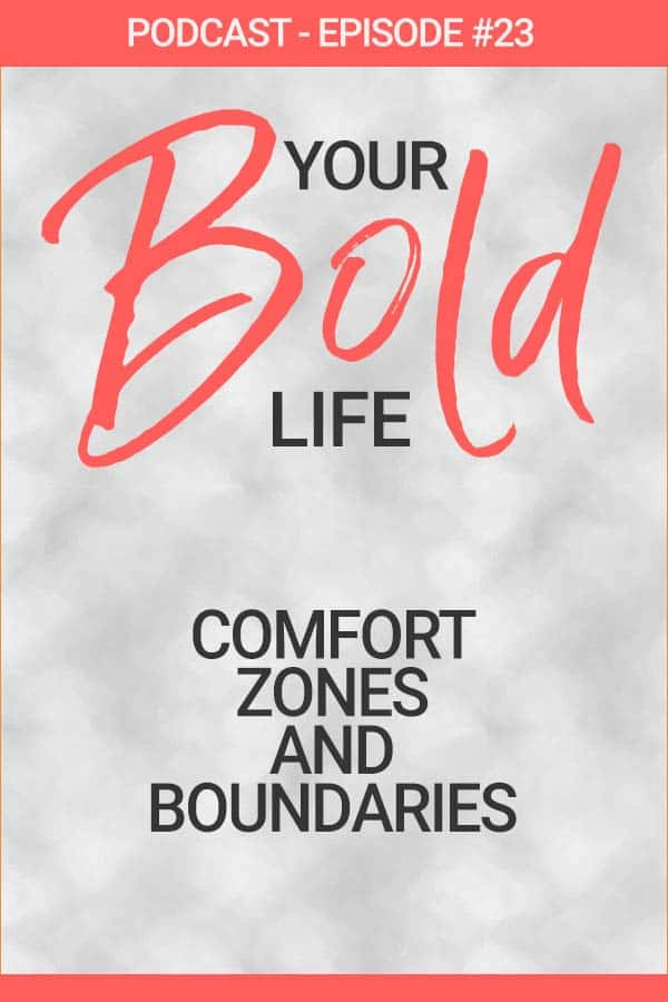 comfort zones boundaries podcast episode