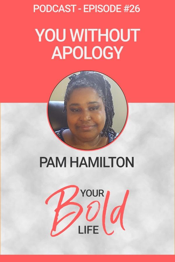 you without apology pam hamilton