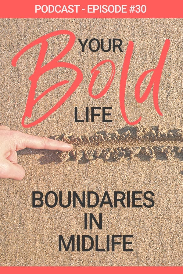 boundaries in midlife