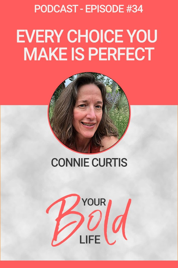 connie curtis every choice you make is perfect