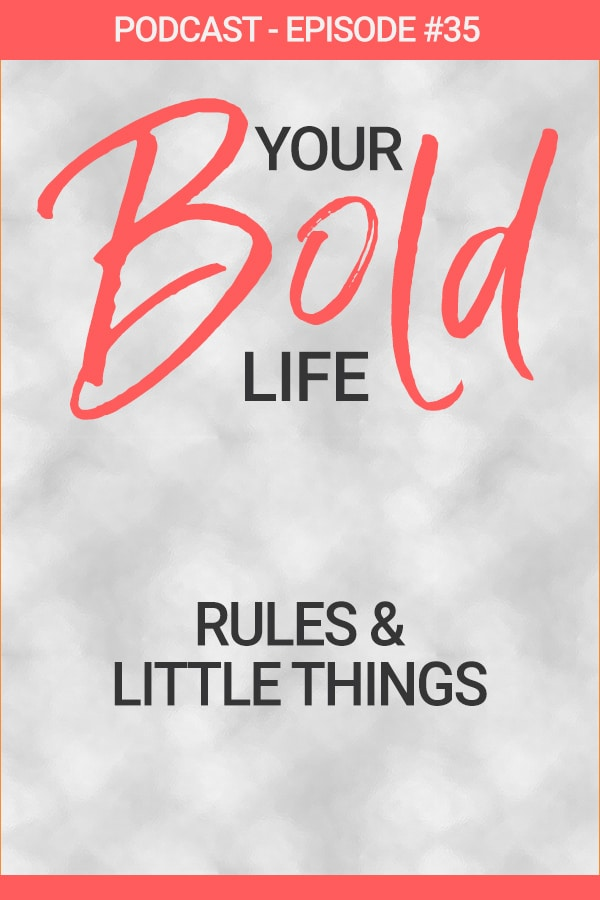rules little things podcast