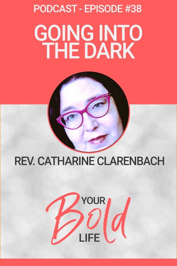 catharine clarenbach going into the dark