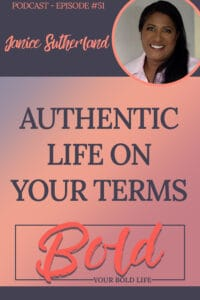 live authentic life on your terms