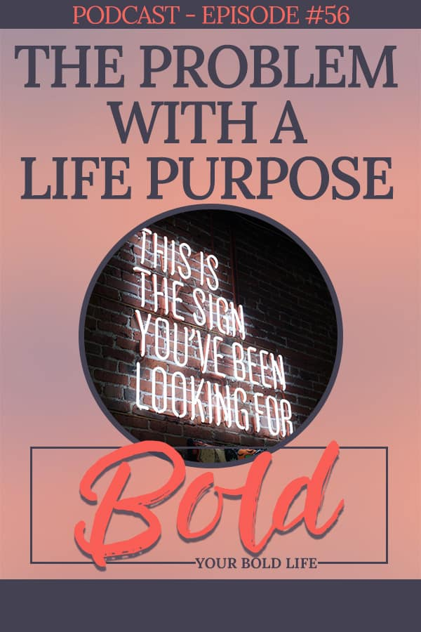 problem with life purpose