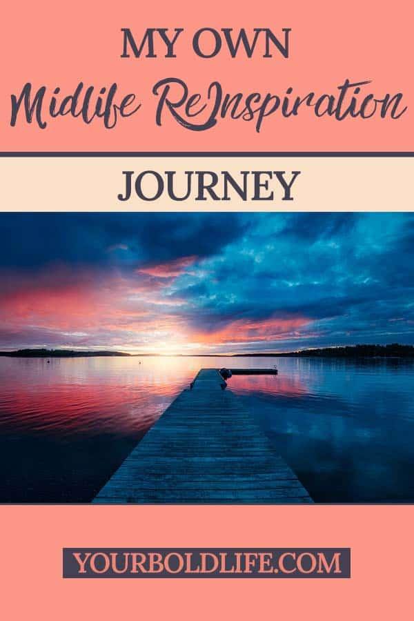 my midlife reinspiration journey